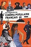 Dictionnaire du cinéma populaire français