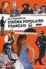 Dictionnaire du cinéma populaire français par Dehée