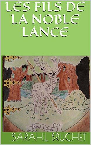 Couverture du livre Les Fils de la Noble Lance