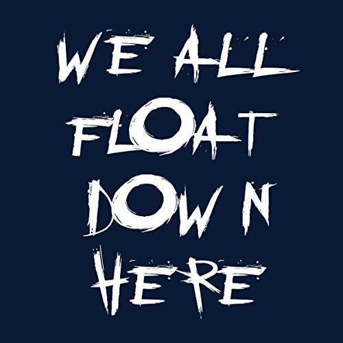 We All Float Down Here Pennywise IT Women's T-Shirt Navy blue