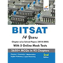 BITSAT 14 Years Chapter-wise Solved Papers (2018-2005) with 5 Online Mock Tests