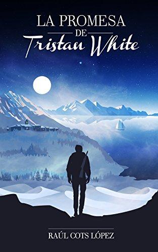 La promesa de Tristan White