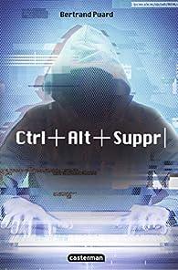 Ctrl+Alt+Suppr par Bertrand Puard