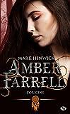 L'origine: Amber Farrell, T0