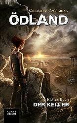 ÖDLAND Erstes Buch Der Keller