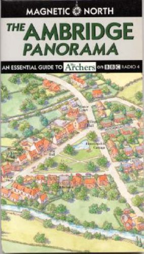 the-ambridge-panorama-a-birds-eye-view-of-the-world-of-the-archers-on-bbc-radio-4-to-celebrate-its-5