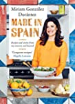 Made in Spain: Recipes and Stories fr...