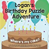Logan's Birthday Puzzle Adventure: Where's my cake? Featuring full colour puzzles & activities