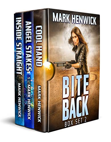 Bite Back Box Set 2: Books 4-6: Cool Hand, Angel Stakes, Inside Straight: Bite Back: Urban Fantasy Thriller featuring Amber Farrell (English Edition)