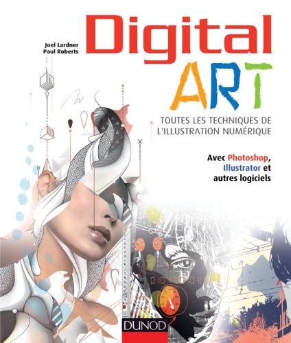 digital-art-toutes-les-techniques-de-lillustration-numerique-avec-photoshop-illustrator-et-autres-lo