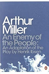 An Enemy of the People : An Adaptation of the Play by Henrik Ibsen