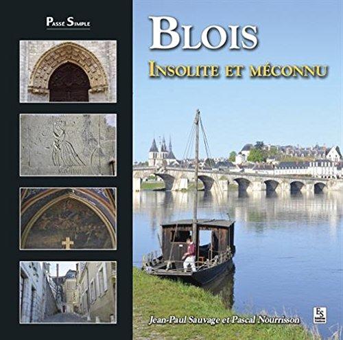 Blois insolite et mconnu