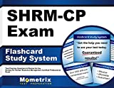 Shrm-cp Exam Flashcard Study System: Shrm Test Practice Questions & Review for the Society for Human Resource Management Certified Professional Exam