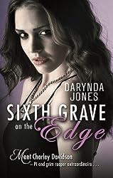 Sixth Grave on the Edge: Charley Davidson Series: Book Sixth