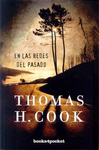 En las redes del pasado (Books4pocket narrativa) por Thomas Cook