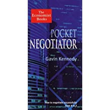 Economist Pocket Negotiator: The Essentials of Successful Business Negotiation from A-Z by Gavin Kennedy (1997-10-13)