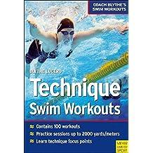 Techinque Swim Workouts