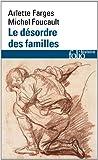 Le Désordre des familles: Lettres de cachet des Archives de la Bastille au XVIIIᵉ siècle