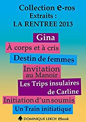 La Rentrée littéraire 2013 Éditions Dominique Leroy - Extraits