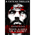 Jesus: A Hell of a Secret (A Vatican Thriller) (English Edition)