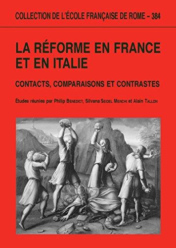 la-reforme-en-france-et-en-italie-contacts-comparaisons-et-contrastes-collection-de-lecole-francaise