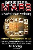 Geheimer Mars: Die Außerirdische Verbindung - M J Craig