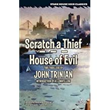 Scratch a Thief/House of Evil