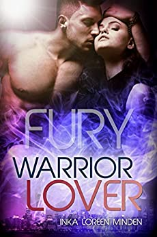 Fury - Warrior Lover 8 (German Edition) by [Minden, Inka Loreen]