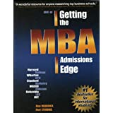 ABC of Getting the MBA Admissions Edge: International (officially supported by McKinsey & Co. and Goldman Sachs) by Mendonca Alan (2001-11-28)