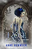 The Tin Rose (An Elemental Web Tale Book 1) (English Edition)