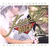 KuschelRock Always & Forever (Kate & William Hochzeitsedition)