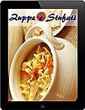 Zuppe e Stufati: 200 ricette per bene dal Waterkant (Zuppe e Stufato Cucina)