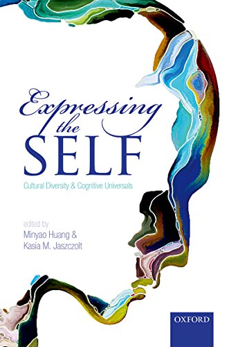 Expressing the Self: Cultural Diversity and Cognitive Universals (English Edition)