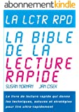 La Lctr Rpd, La Bible de la Lecture Rapide - Le livre de lecture rapide qui donne les techniques, astuces et stratégies pour lire ultra-rapidement (Spd Rdng - Speed Reading and Study Skills t. 4)
