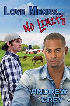 Love Means... No Limits (Farm Series Book 6) by [Grey, Andrew]