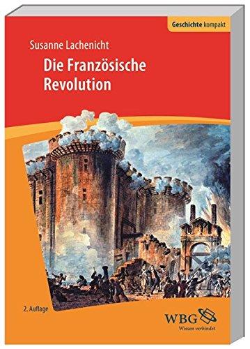 Die Französische Revolution (Geschichte kompakt)