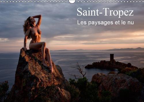 Saint-Tropez Les paysages et le nu 2019: Photos erotiques au bord de la mer et dans la nature par Martin Zurmuehle