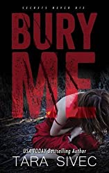 Bury Me by Tara Sivec (2015-08-08)