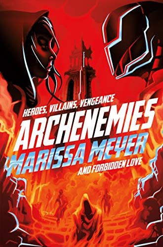 Archenemies (Renegades Book 2) (English Edition)