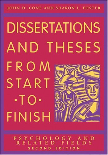 Dissertations And Theses from Start to Finish: Psychology And Related Fields by Cone, John D., Foster, Sharon L. (2006) Paperback