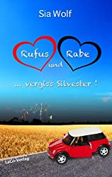 Rufus und Rabe ... vergiss Silvester!