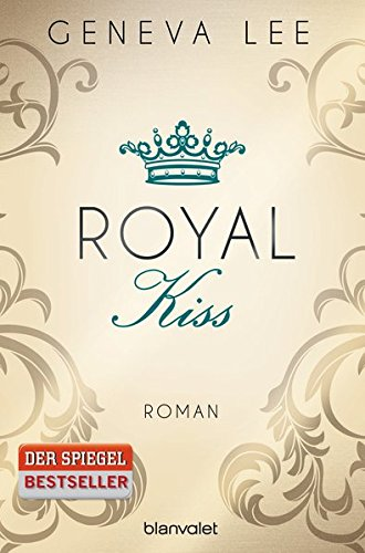 Royal Kiss   Bd. 5