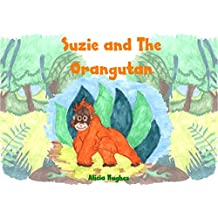Suzie and The Orangutan