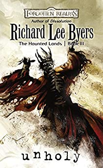 Unholy: The Haunted Lands, Book III by [Byers, Richard Lee]