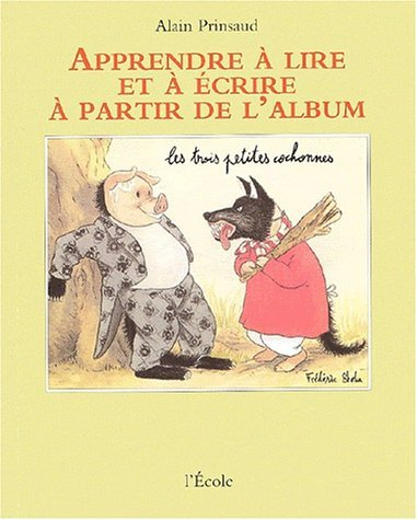 Les trois petites cochonnes de Frédéric Stehr by Alain Prinsaud (2002-01-28)