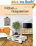 Möbel aus Holzpaletten: Schnell und e...