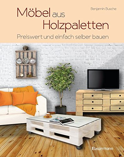 b cher online lesen legal m bel aus holzpaletten schnell. Black Bedroom Furniture Sets. Home Design Ideas