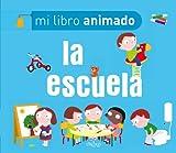 La Escuela (Mi Libro Animado)