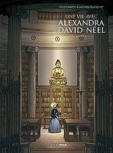 """Afficher """"Une vie avec Alexandra David-Néel"""""""