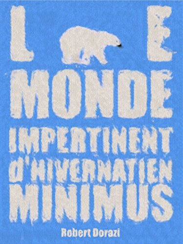 le-monde-impertinent-dhivernatien-minimus